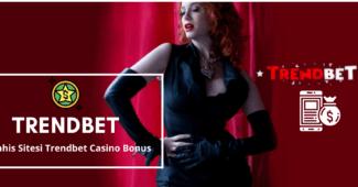 Trendbet casino bonus