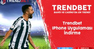 Trendbet İPhone Uygulaması İndirme Bilgileri