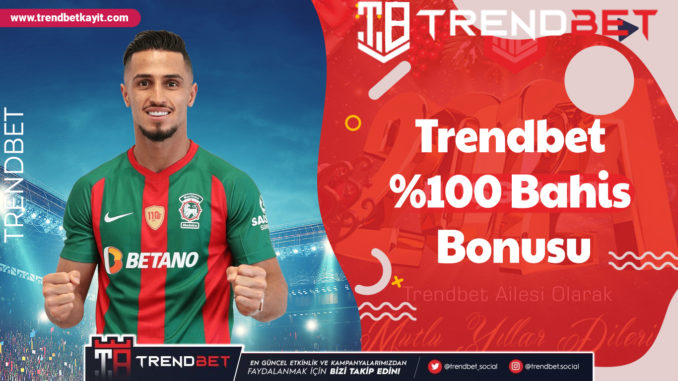 Trendbet Bahis Bonusu